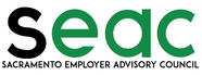 Sacramento Employer Advisory Council - SEAC
